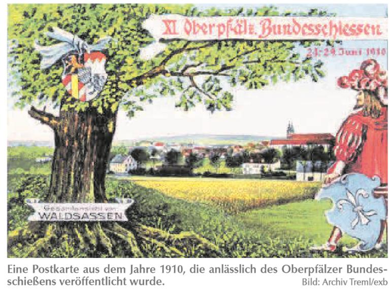 Eine Postkarte aus dem Jahre 1910, die anlässlich des Oberpfälzer Bundesschießens veröffentlicht wurde